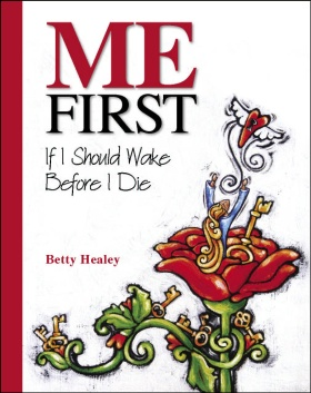 ME FIRST: If I Should Wake Before I Die Book